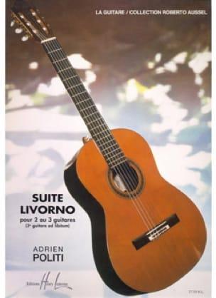 Suite Livorno - Adrien Politi - Partition - Guitare - laflutedepan.com