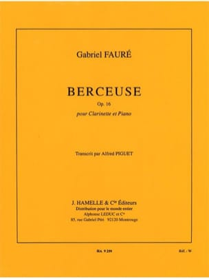 Berceuse op. 16 - Clarinette - FAURÉ - Partition - laflutedepan.com