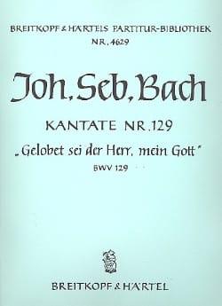 Kantate 129 Gelobet Sei Der - BACH - Partition - laflutedepan.com