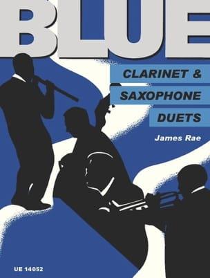 Blue Clarinet and Saxophone Duets James Rae Partition laflutedepan
