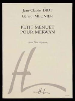 Meunier Gérard / Diot Jean-Claude - Small minuet for Merwan - Partition - di-arezzo.com