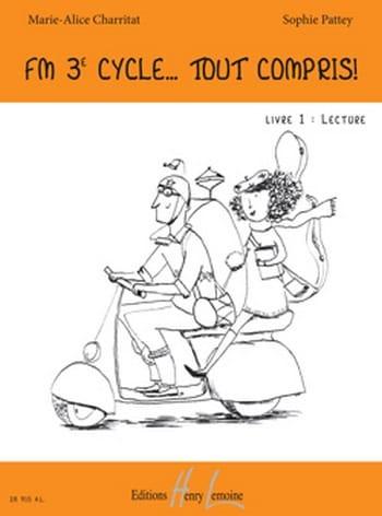 FM 3ème Cycle Tout Compris - Livre 1 - Lecture - laflutedepan.com