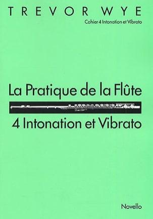 La pratique de la flûte Volume 4 Trevor Wye Partition laflutedepan