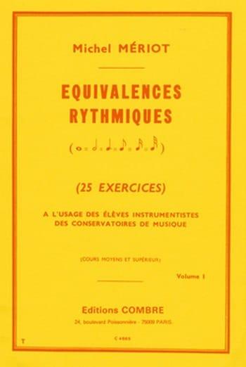 Equivalences rythmiques - Volume 1 - Michel Meriot - laflutedepan.com