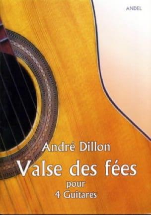 Valse des Fées - André Dillon - Partition - Guitare - laflutedepan.com