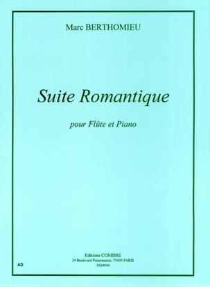 Suite romantique Marc Berthomieu Partition laflutedepan