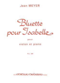 Bluette pour Isabelle - Jean Meyer - Partition - laflutedepan.com