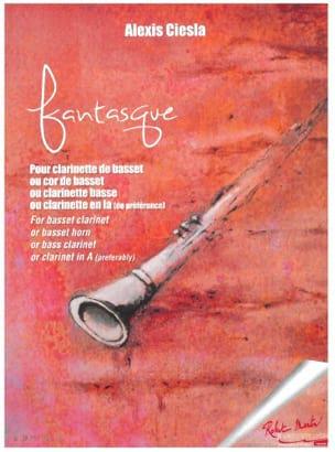 Fantasque Alexis Ciesla Partition Clarinette - laflutedepan