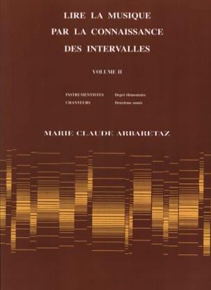 Marie Claude Arbaretaz - Reading Music Through Knowledge of Volume 2 Intervals - Partition - di-arezzo.com