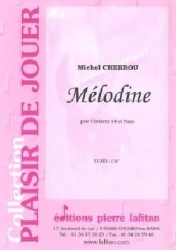 Mélodine Michel Chebrou Partition Clarinette - laflutedepan