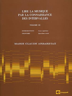 Marie Claude Arbaretaz - Reading Music by Knowing Intervals Volume 3 - Partition - di-arezzo.com