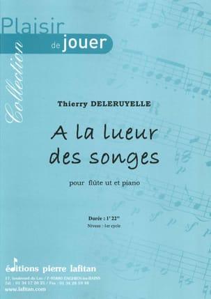 A la lueur des songes Thierry Deleruyelle Partition laflutedepan