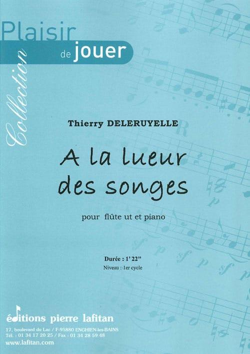 A la lueur des songes - Thierry Deleruyelle - laflutedepan.com