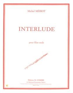 Interlude Michel Mériot Partition Flûte traversière - laflutedepan