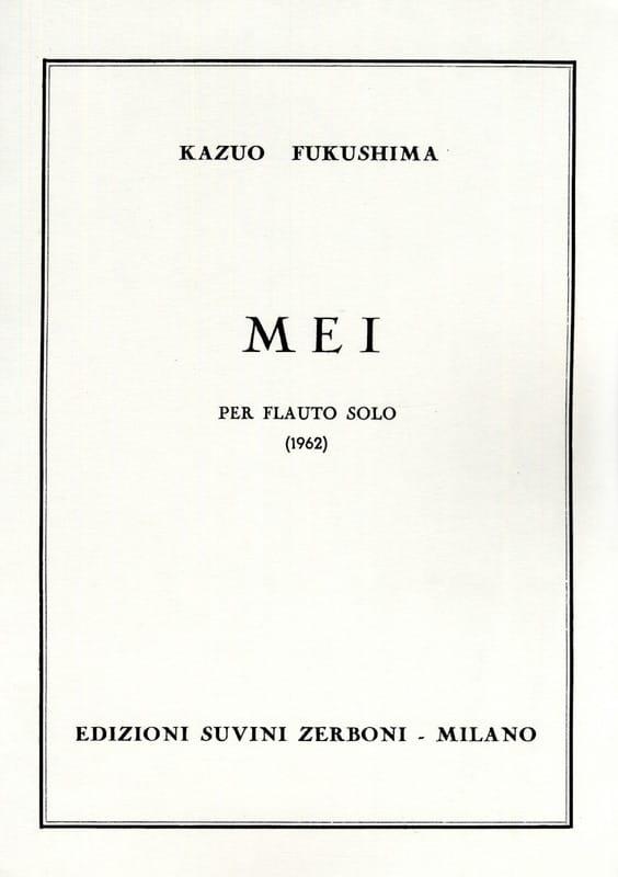 Mei - Flauto solo - Kazuo Fukushima - Partition - laflutedepan.com