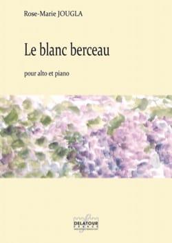 Le blanc berceau - Rose-Marie Jougla - Partition - laflutedepan.com