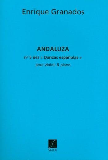 Andaluza Danzas espanolas n° 5 - Violon - GRANADOS - laflutedepan.com