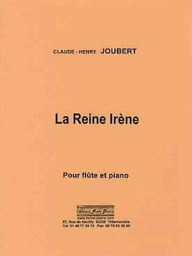 La reine Irène Claude-Henry Joubert Partition laflutedepan