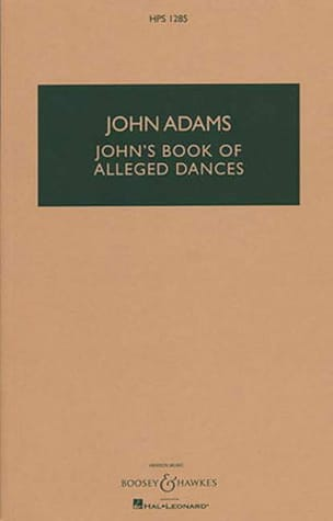 John's Book Of Alleged Dances - John Adams - laflutedepan.com