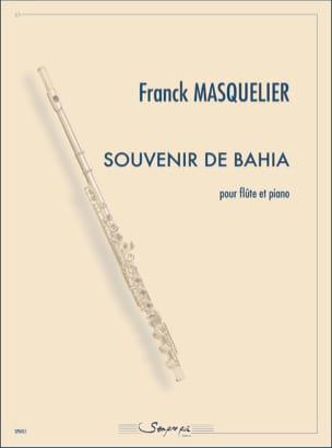 Souvenir de Bahia Franck Masquelier Partition laflutedepan