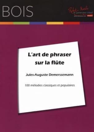 L' Art de Phraser sur la Flûte Jules Demerssemann laflutedepan