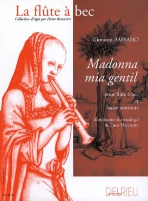 Madonna mia gentil Giovanni Bassano Partition laflutedepan