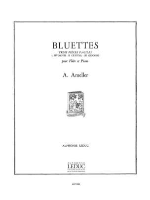 Bluettes André Ameller Partition Flûte traversière - laflutedepan