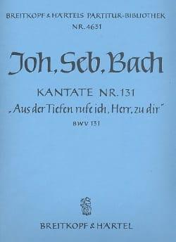 Kantate 131 Aus der Tiefe Rufe ich, Herr zu dir - Conducteur - laflutedepan.com