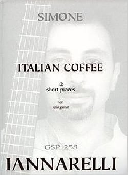 Italian Coffee Simone Iannarelli Partition Guitare - laflutedepan
