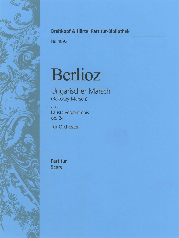 Marche hongroise op. 24 - Conducteur - BERLIOZ - laflutedepan.com