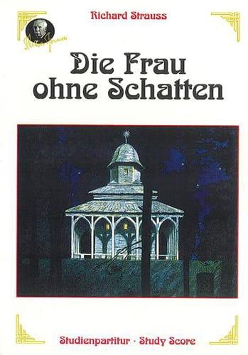 Die Frau Ohne Schatten - Richard Strauss - laflutedepan.com
