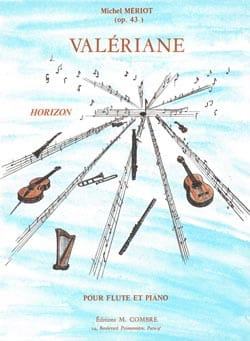 Valériane op. 43 Michel Mériot Partition laflutedepan