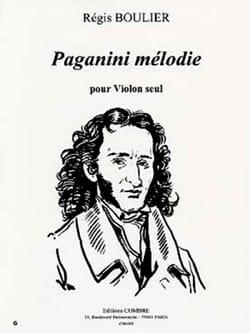 Paganini Mélodie Régis Boulier Partition Violon - laflutedepan