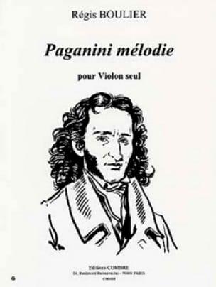 Paganini Mélodie - Régis Boulier - Partition - laflutedepan.com