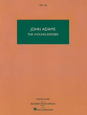 The Wound-Dresser John Adams Partition Grand format - laflutedepan