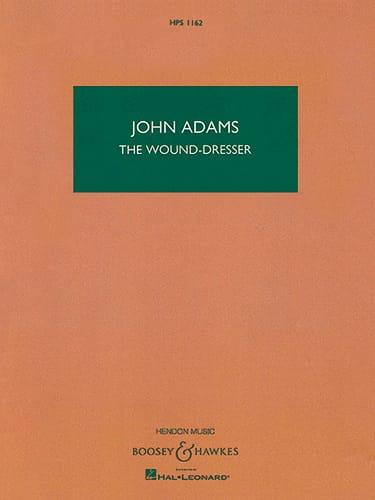 The Wound-Dresser - John Adams - Partition - laflutedepan.com