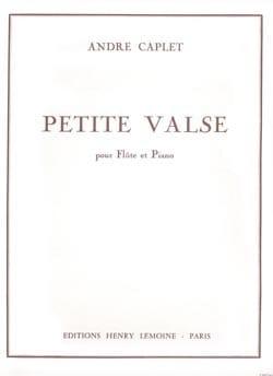 Petite valse - Flûte piano André Caplet Partition laflutedepan