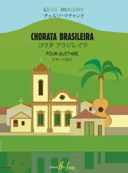 Chorata Brasileira Celso Machado Partition Guitare - laflutedepan