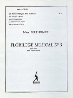 Florilege Musical N° 03 - Marc Berthomieu - laflutedepan.com