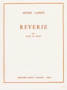 Rêverie - Flûte piano André Caplet Partition laflutedepan