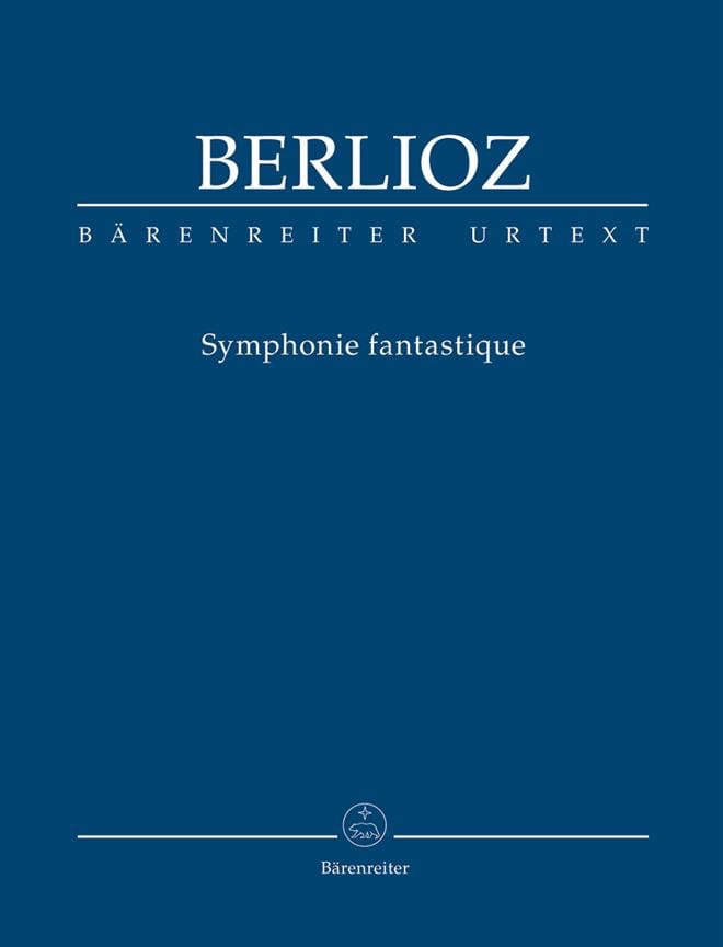 Symphonie fantastique. Urtext der New Berlioz-Edition - laflutedepan.com
