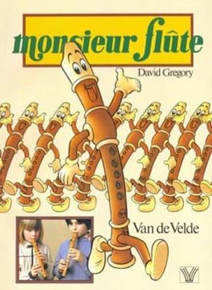 Monsieur Flûte David Gregory Partition Flûte à bec - laflutedepan