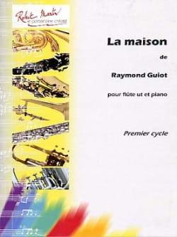 La Maison Raymond Guiot Partition Flûte traversière - laflutedepan