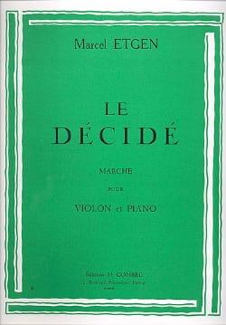 Le décidé Marcel Etgen Partition Violon - laflutedepan