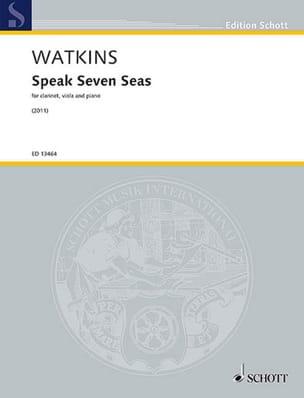 Speak Seven Seas - Huw Watkins - Partition - Trios - laflutedepan.com