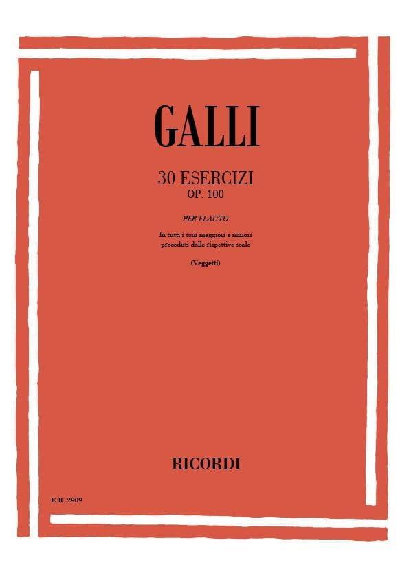 30 Esercizi op. 100 - Raffaele Galli - Partition - laflutedepan.com