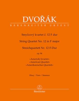 Streichquartett Nr. 12 in F-Dur op. 96 - parties DVORAK laflutedepan