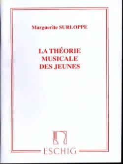Marguerite Surloppe - The musical theory of young people ed. exhausted - Partition - di-arezzo.co.uk