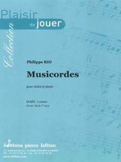Musicordes Philippe Rio Partition Violon - laflutedepan