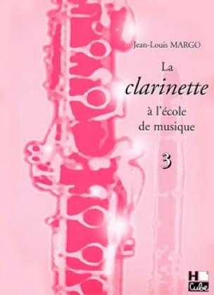 La Clarinette à l'Ecole de Musique Volume 3 - laflutedepan.com